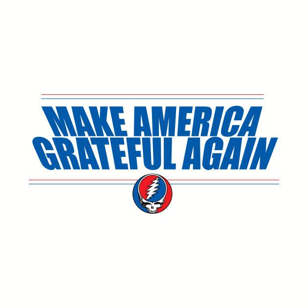 Make America Grateful Again