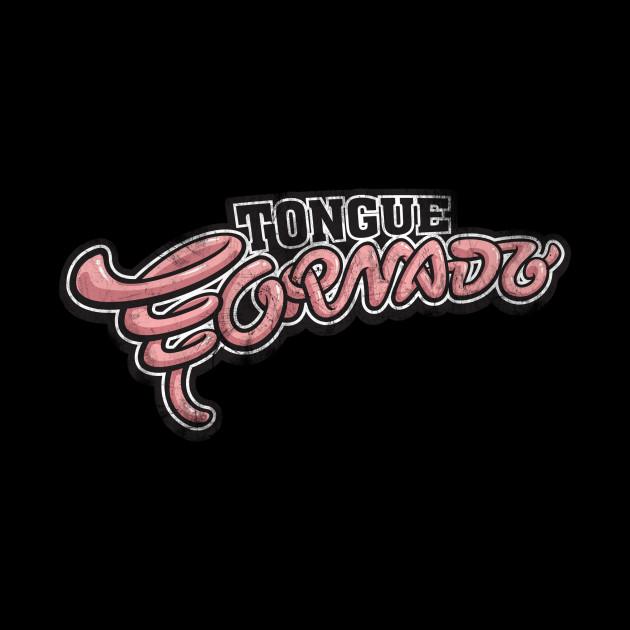 Tongue Tornado