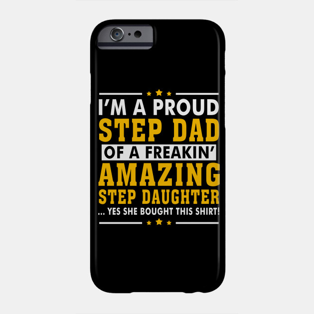 Funny Step Dad Shirt Quotes Gift Step Daughter Stepdad Gifts For Impressive Quotes About Stepfathers And Daughters