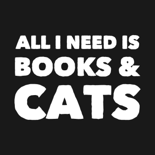 All I need is books & cats