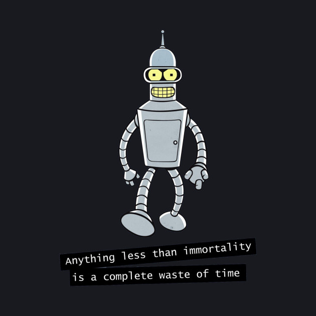 Bender Immortality