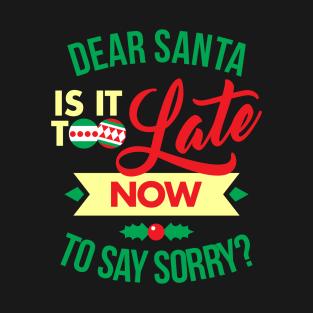 83053a69 Dear Santa T-Shirts | TeePublic
