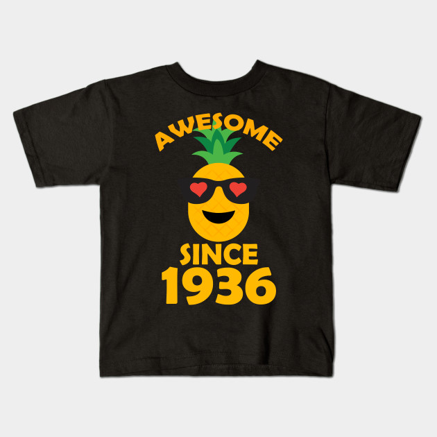 Pineapple Since 1936 Perfect My 82th Years Old Birthday Shirt