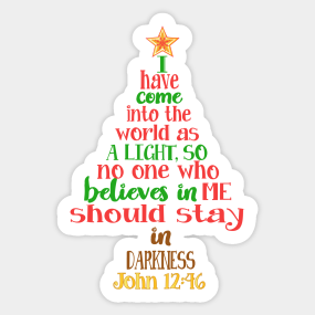 christmas tree shaped bible verse john 1246 t shirt sticker