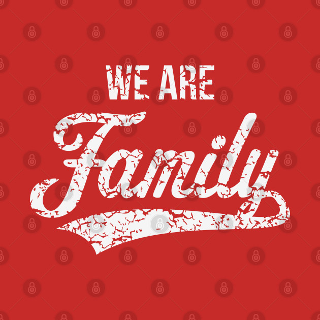 We Are Family (Parents / Father / Mother / Children / Vintage / White)