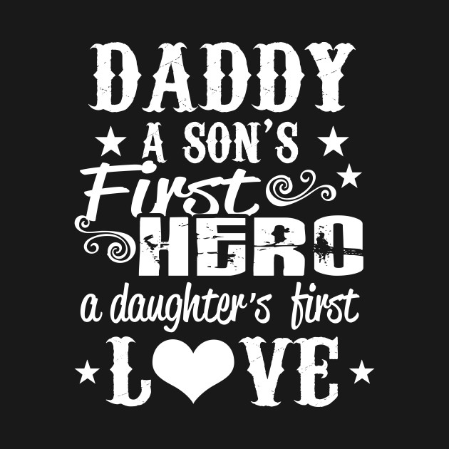 Daddy Sons First Hero Daughters First Love Dad Kids Hoodie