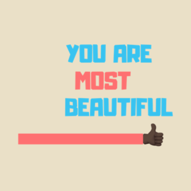 You Are Most Beautiful