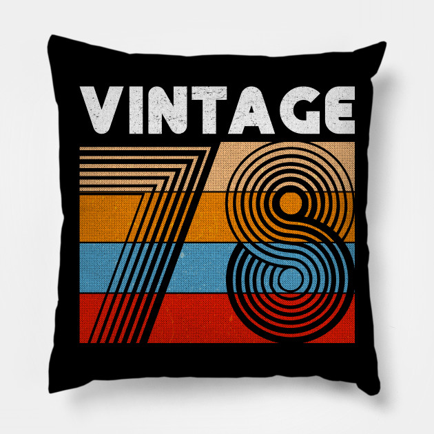 40th Birthday Gift Vintage 1978 For 40 Years Old Men Women Pillow