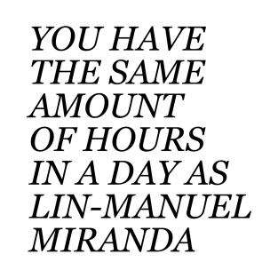 Same amount of time as Lin-Manuel Miranda