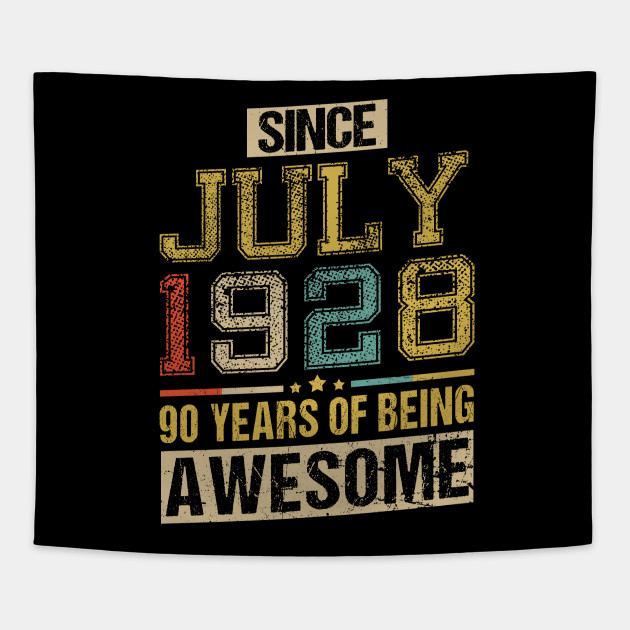 Awesome Since July 1928 90 Years Birthday Gift Tapestry