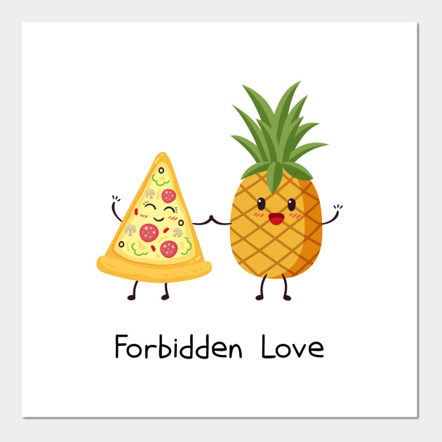 Cuteastrophe Kawaii Pineapple Pizza Forbidden Love