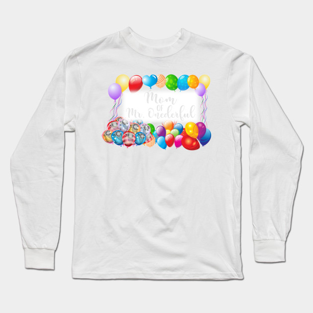 Mom Of Mr Onederful T Shirt Funny First Birthday Boy Long Sleeve