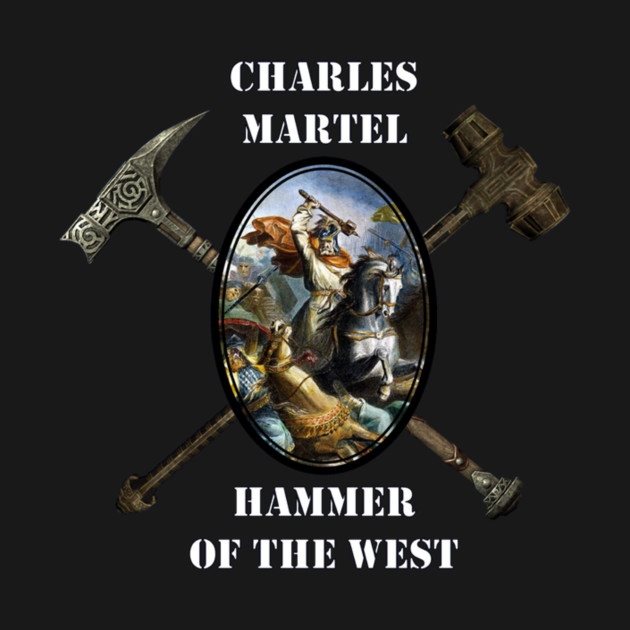 Charles Martel - Hammer of the West T-Shirt