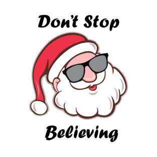 Don't Stop Believing t-shirts