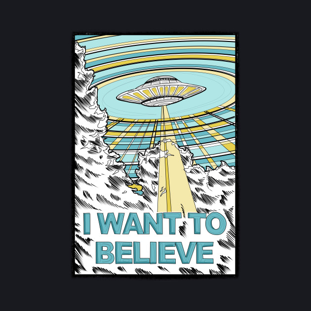 I want to Believe (x-files poster)