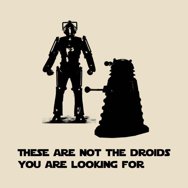 Daleks are not the droids you are looking for