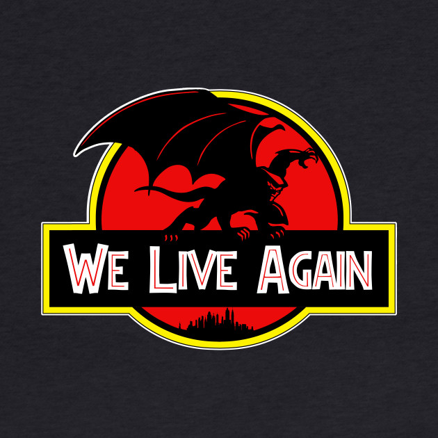 We Live Again - Gargoyles