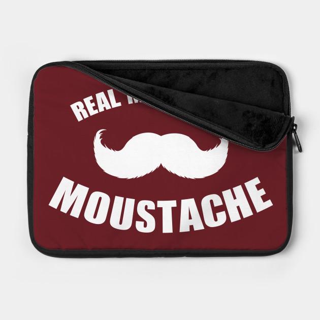Real Men Wear a Moustache