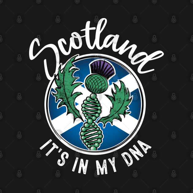 Scotland - It's in my DNA. Scottish thistle with a DNA strand on the flag of Scotland design