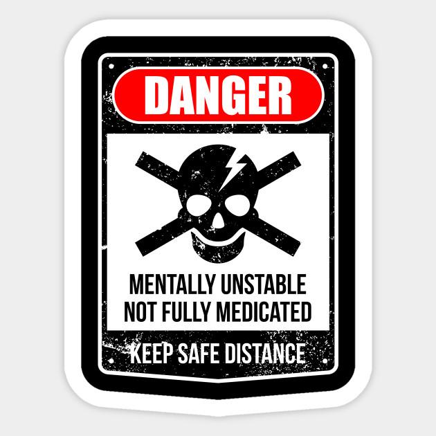 Danger Not Fully Medicated