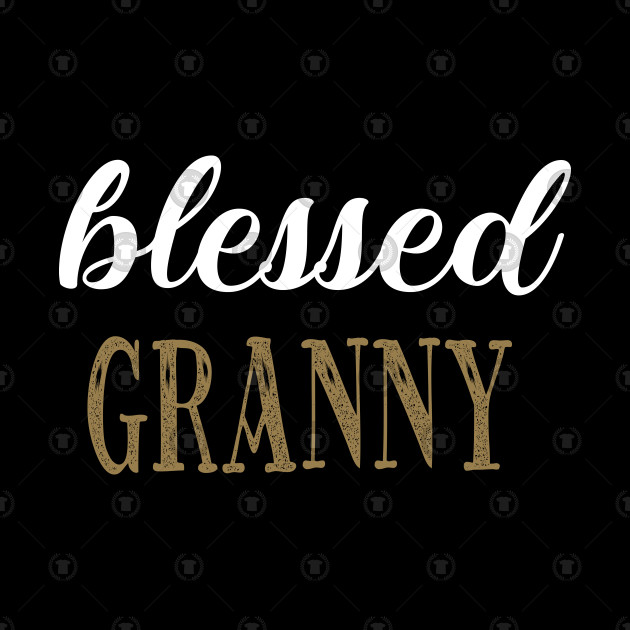 Blessed Granny