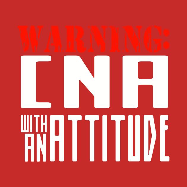 CNA with an attitude