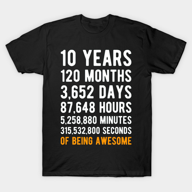 10th Birthday Gift Shirt 10 Years Old Being Awesome