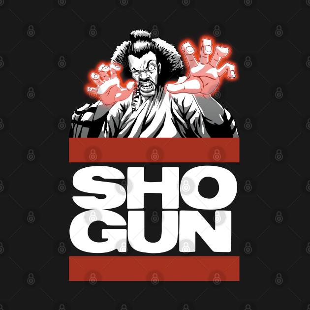 The baddest ShoGun