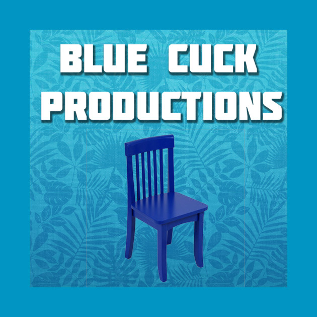 Blue Cuck Productions