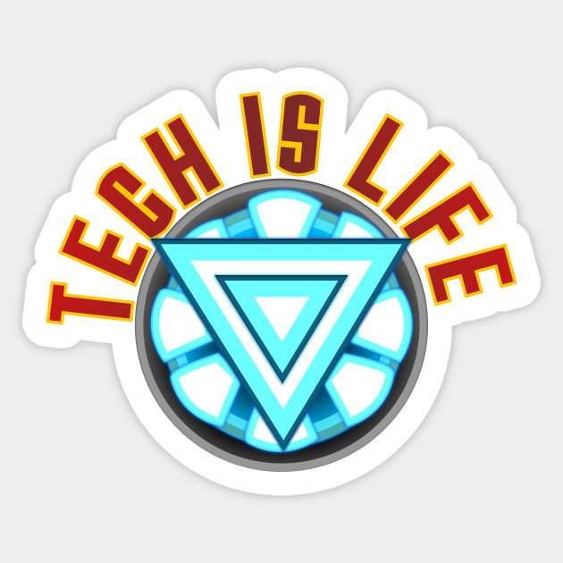 Tech Is Life (Arc Reactor)