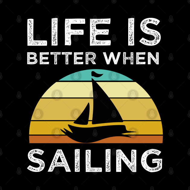 Live Is Better When sailing