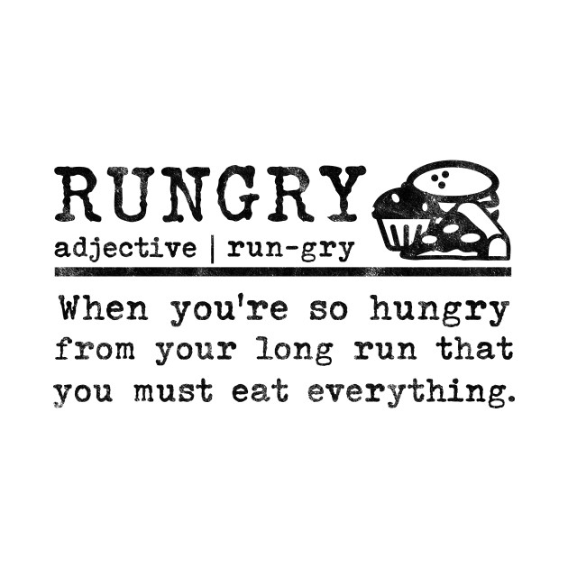 ca1af047ac Marathon Runners Gifts Rungry Definition Hungry Jogger Marathon Runners  Gifts Rungry Definition Hungry Jogger