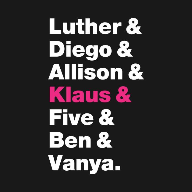Umbrella Academy Names - Pink Klaus