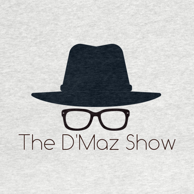 The D'Maz Show Original