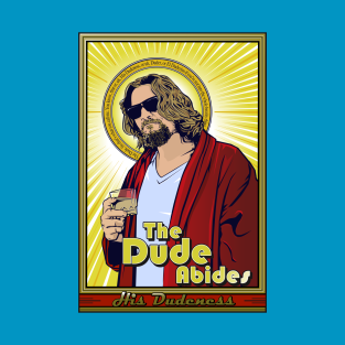 The Dude 2 t-shirts