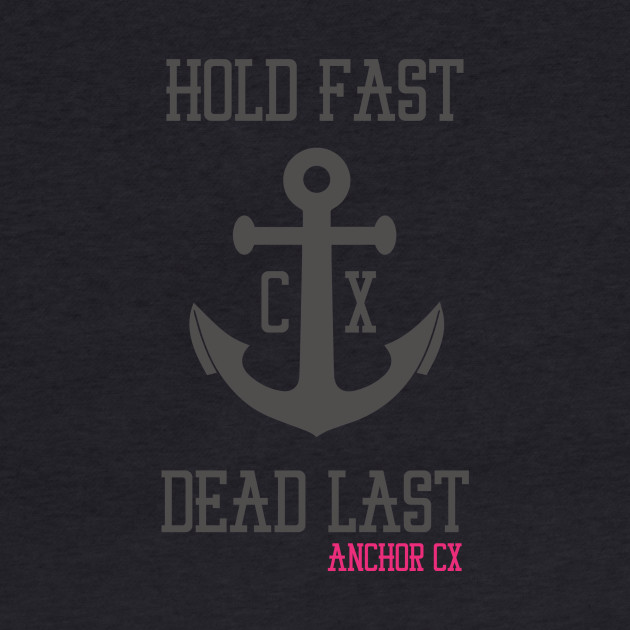 Anchor CX - Hold Fast. Dead Last. Black