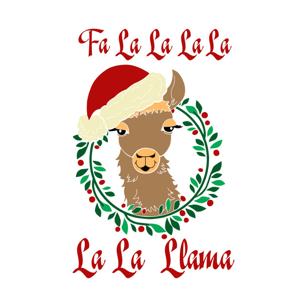 Llama Christmas.Fa La La La Llama Christmas Llama