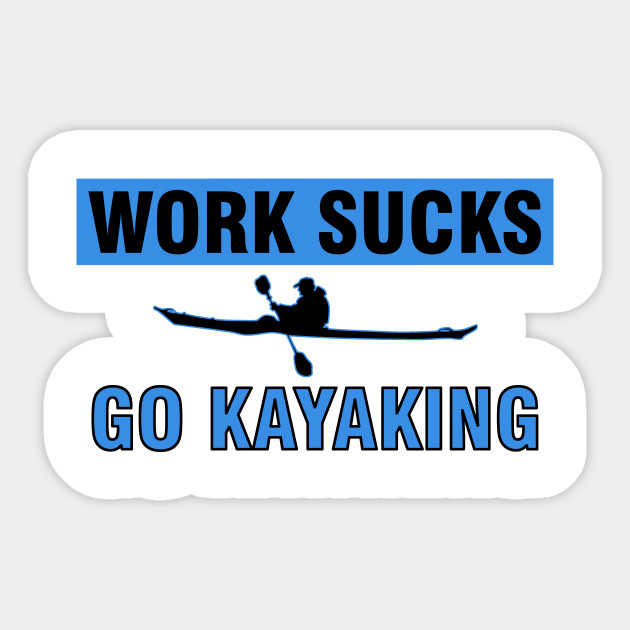 Kayaker Kayaking Kayak Trip Sports Gift Ideas