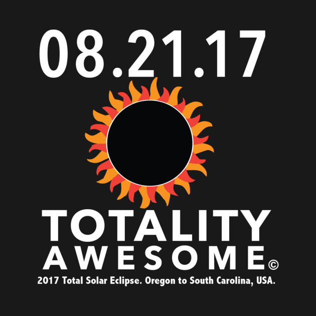 Totality Awesome Tee Shirt