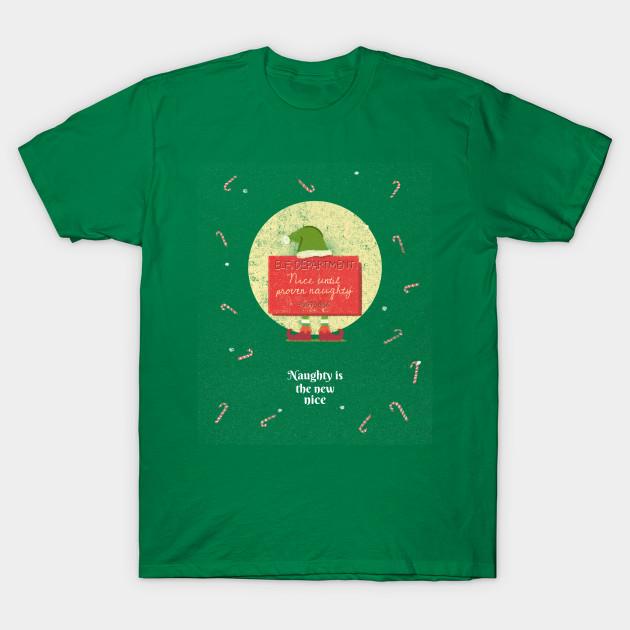 fa47df53e Naughty Is The New Nice - Naughty Is The New Nice - T-Shirt | TeePublic