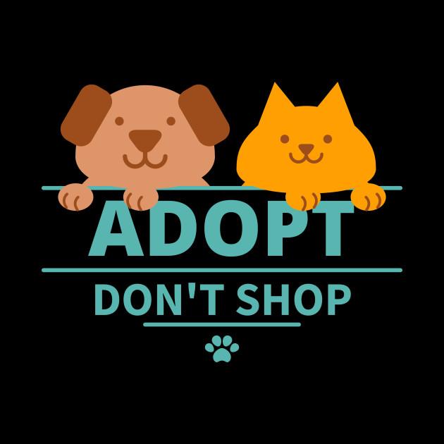 Animal lover shirt, Adopt don\'t shop T-shirt, animal rescue shirt, dog  rescue shirt, cat rescue shirt, save the animals shirt, adoptions