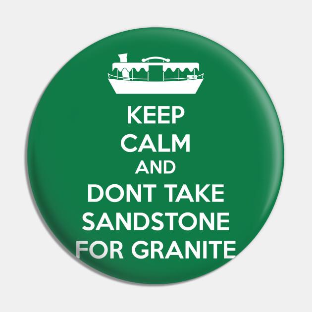 Dont take sandstone for granite white text