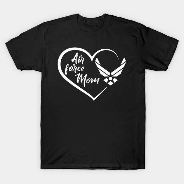 Air Force Mom Heart T-Shirt Mother's Day 2019 Gifts