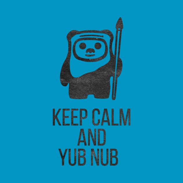 Keep Calm Ewoks