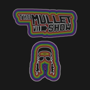 The Mullet Show - Rainbow Neon t-shirts