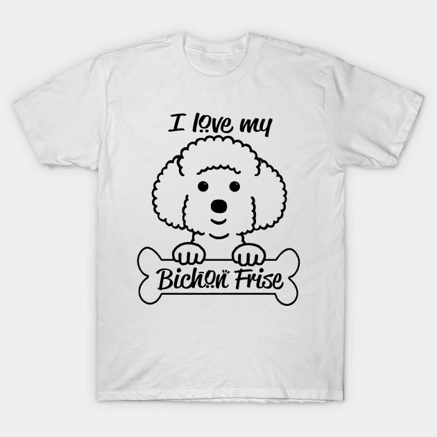 Bichon Frise T Shirt Love Bichon Frise Tee Shirt