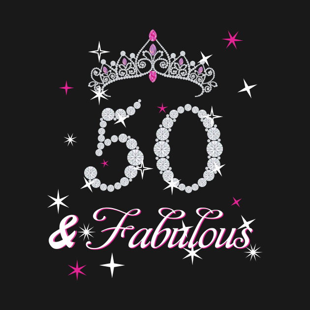 50th And Fab: 50th Birthday T-shirt. Fifty And Fabulous T Shirt For