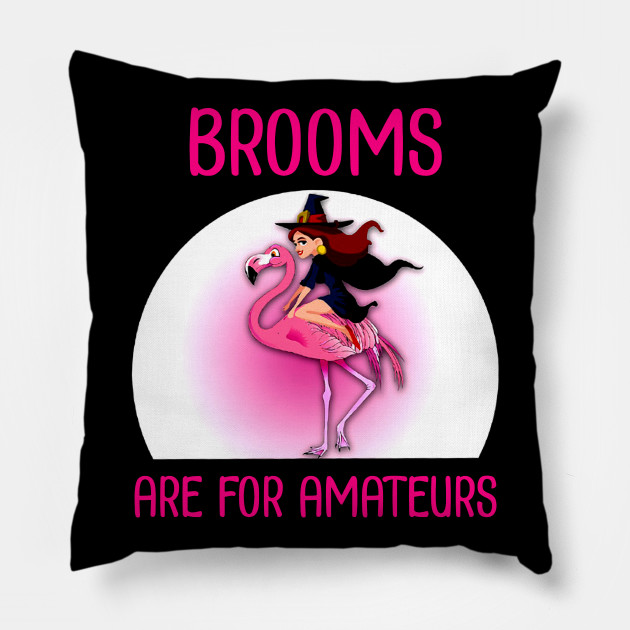Brooms Are For Amateurs T-Shirt Halloween Flamingo Riding Tee