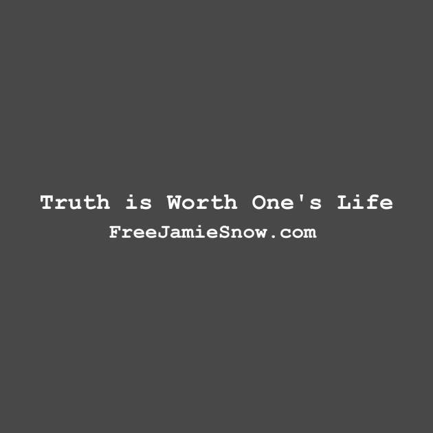 Truth is Worth One's Life