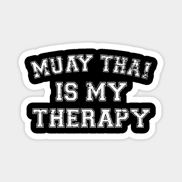 Muay Thai Is My Therapy